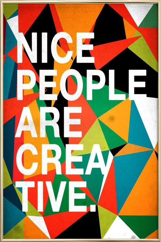 Nice people are Creative Poster in Aluminium Frame