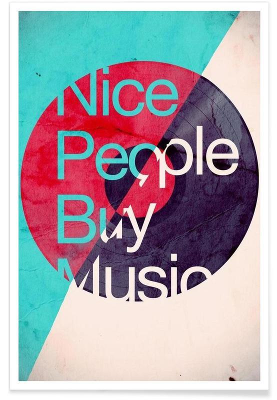 Nice people buy music Poster