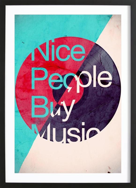 Nice people buy music affiche sous cadre en bois