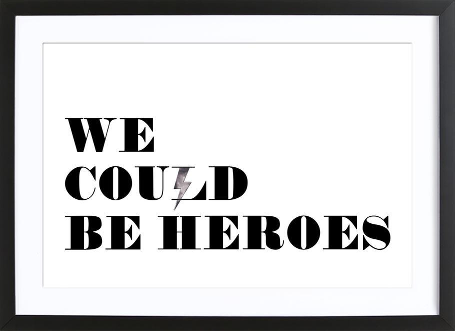 Heroes -Bild mit Holzrahmen
