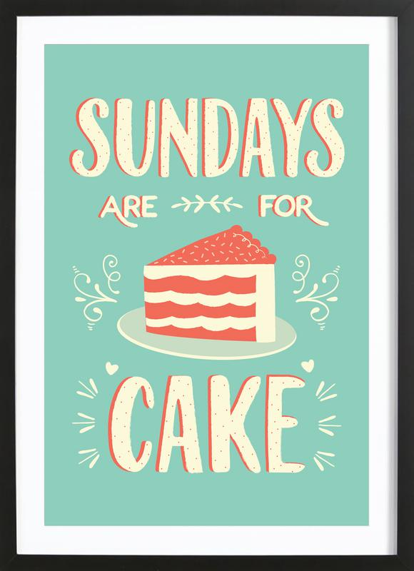 Sundays Are For Cake Framed Print