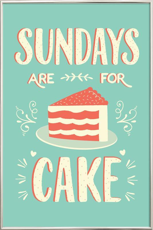 Sundays Are For Cake -Poster im Alurahmen