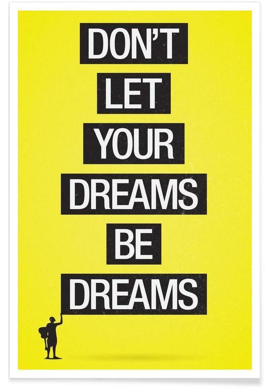 Dreams be dreams Poster