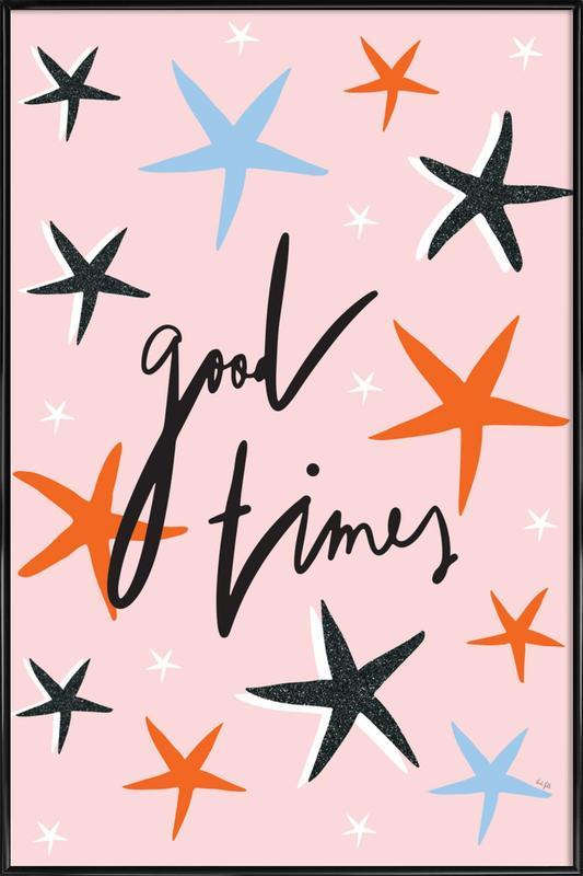 Good Times Framed Poster