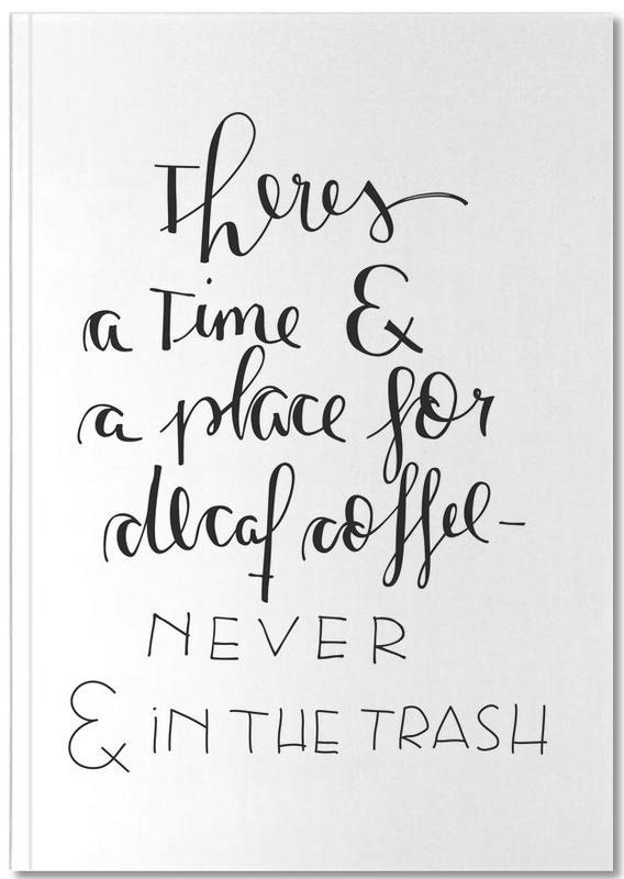 Decaf Coffee Notebook