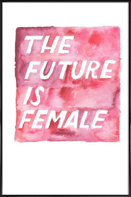 The Future Is Female ingelijste poster