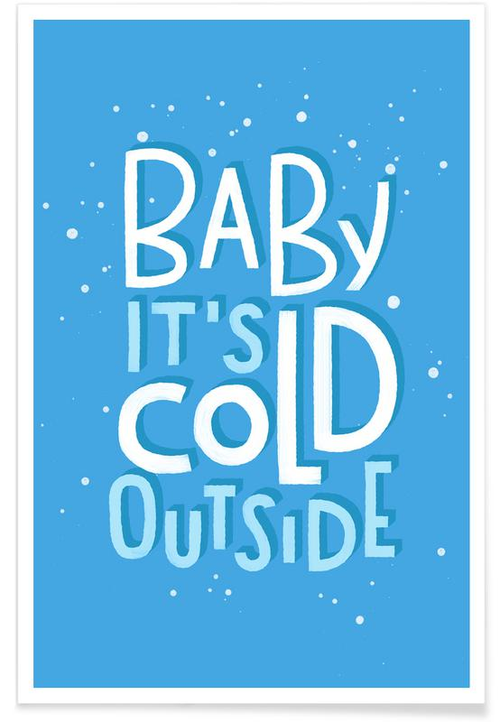 Cold Outside -Poster