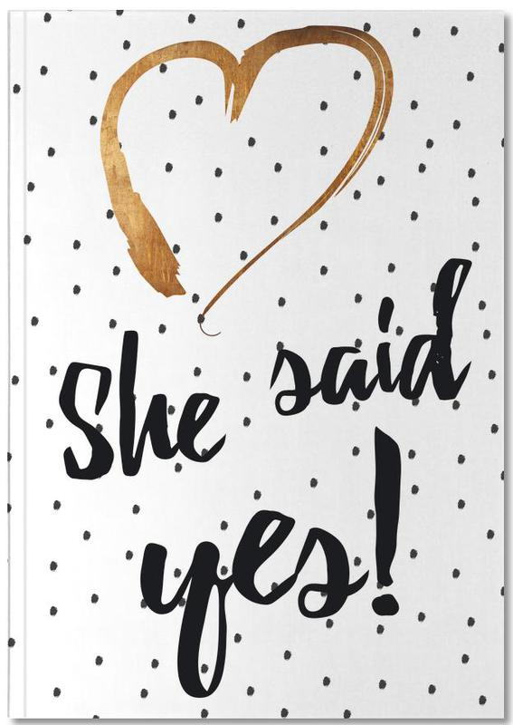 She Said Yes Notebook