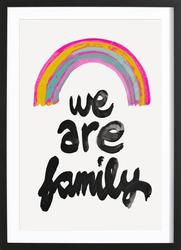 We Are Family ingelijste print