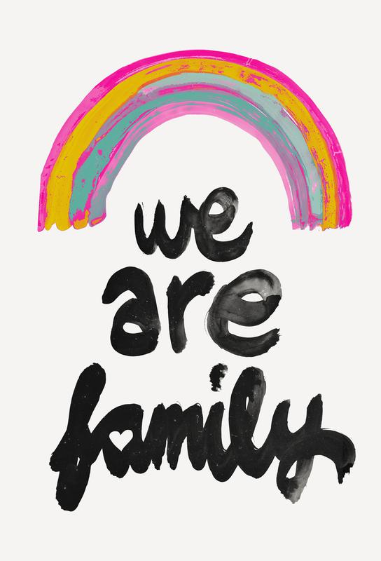 We Are Family -Acrylglasbild