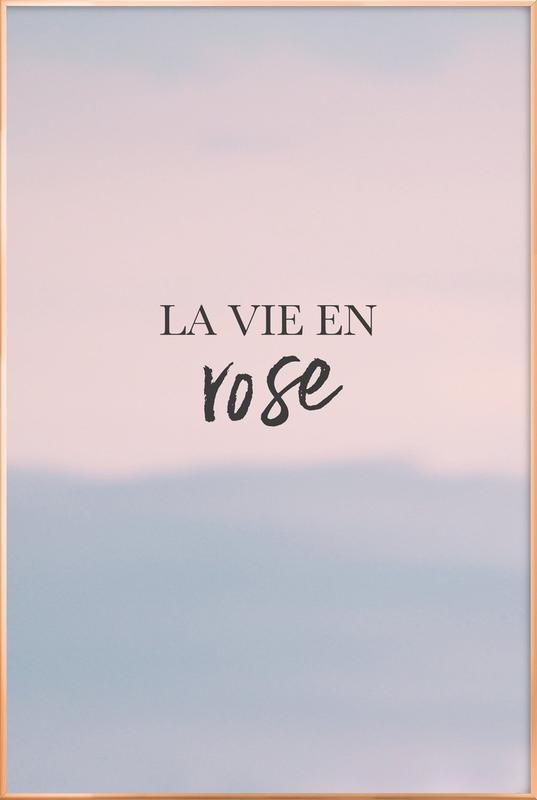 La Vie En Rose affiche sous cadre en aluminium