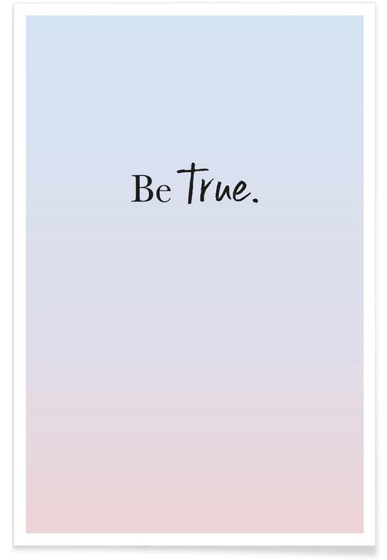 Be True -Poster