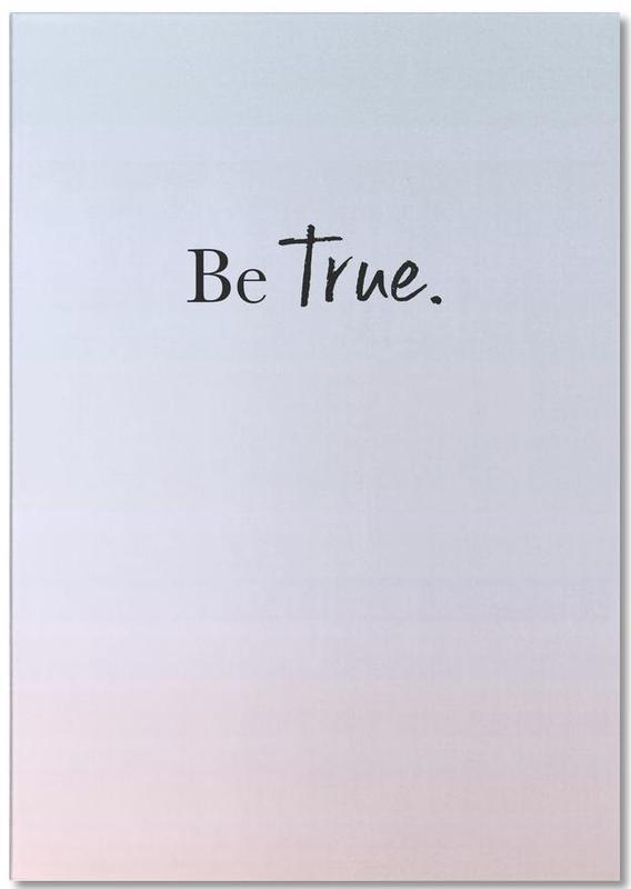 Be True bloc-notes
