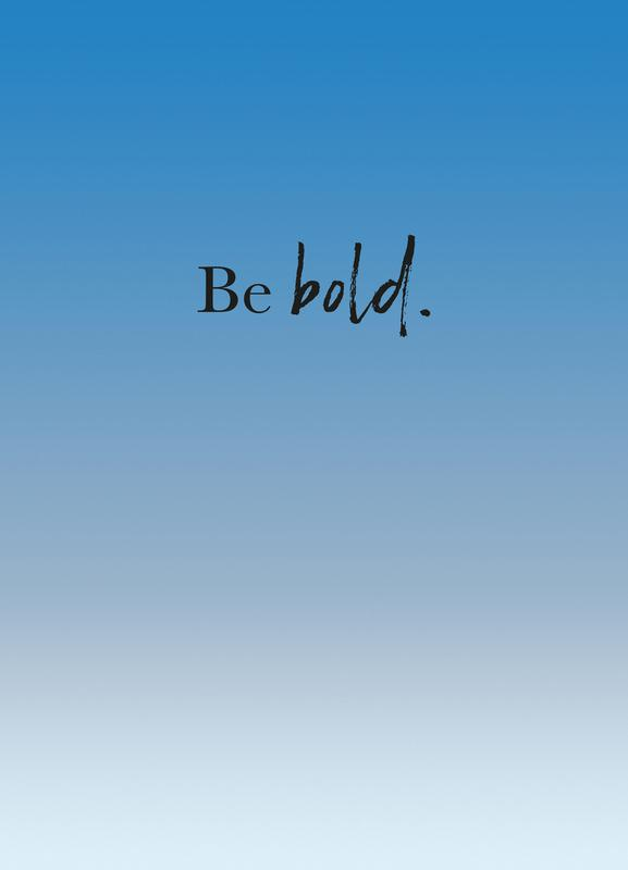 Be Bold toile
