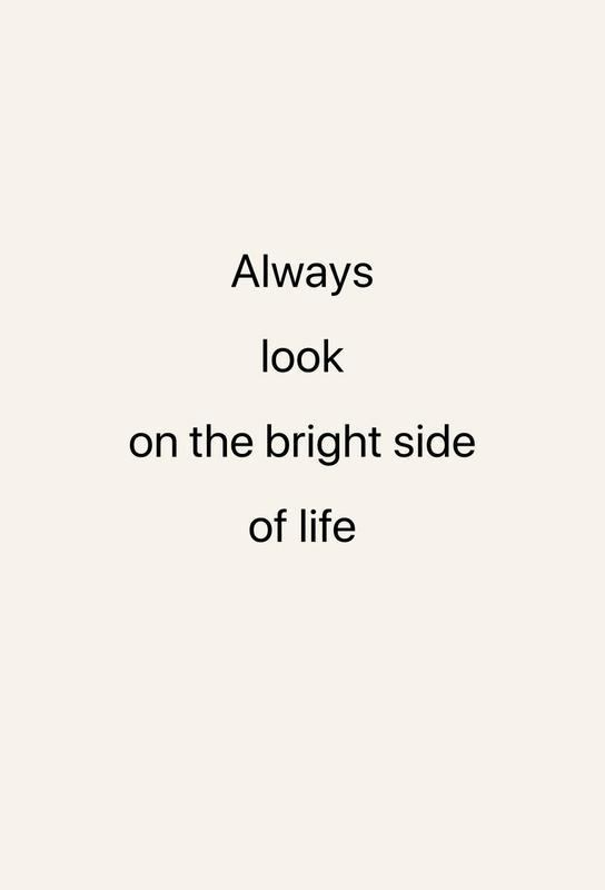Always Look on the Bright Side Aluminium Print
