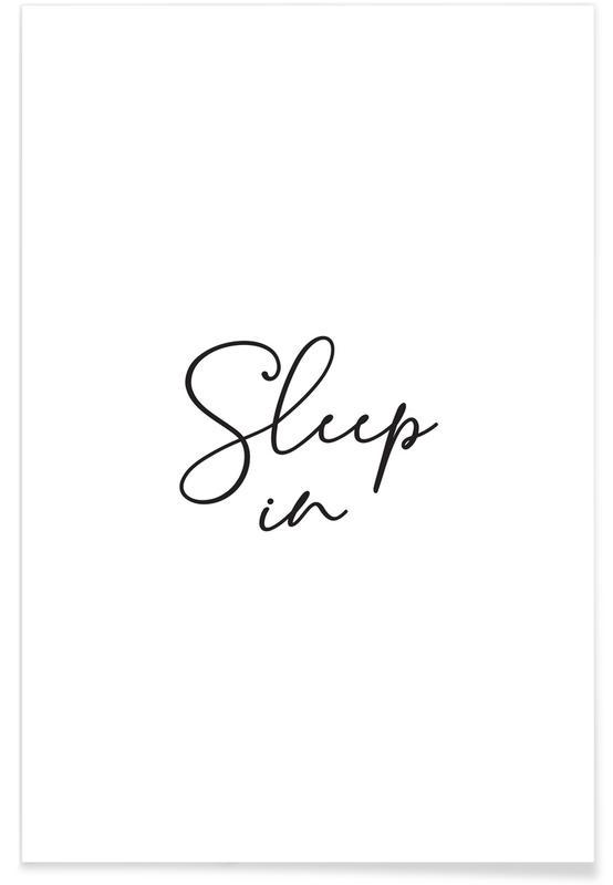 Sleep in - White Poster