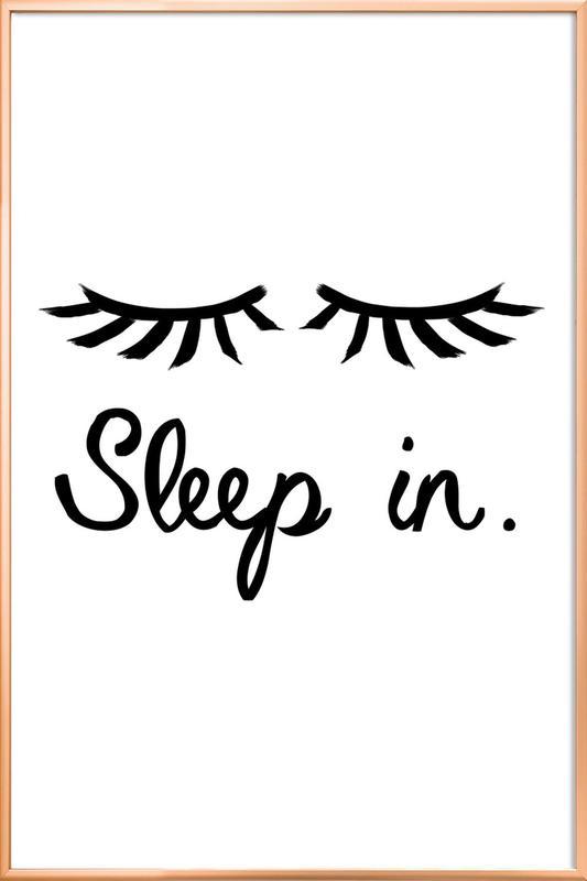Sleep In -Poster im Alurahmen