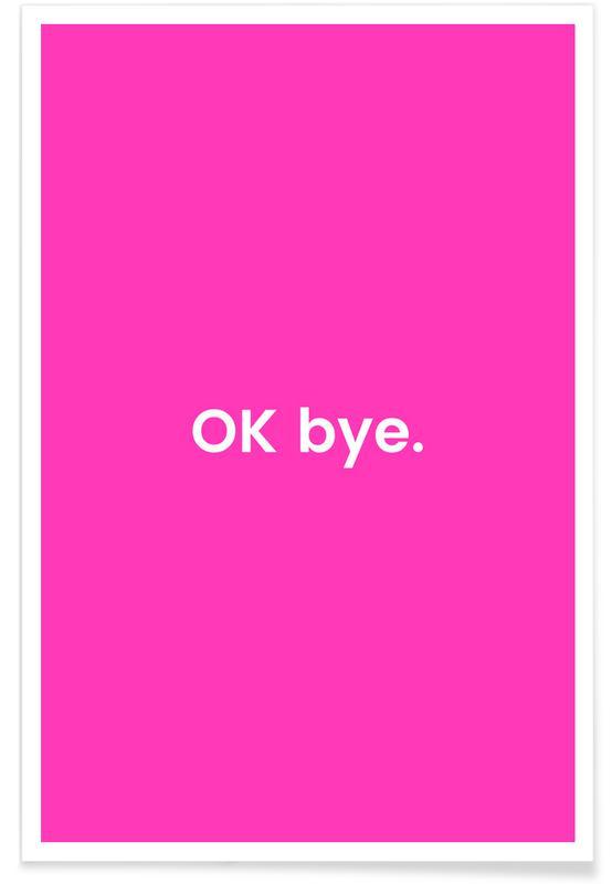 Bye -Poster