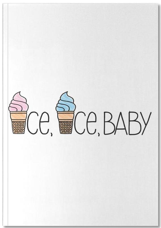 Ice, Ice, Baby Notebook