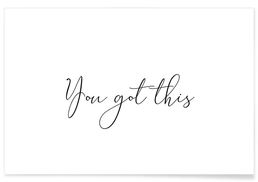 YOU GOT THIS -Poster