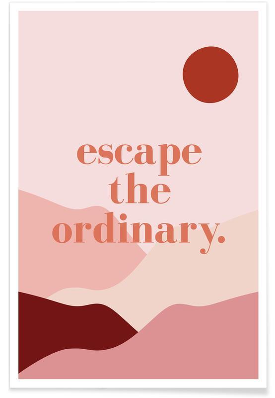 Escape the Ordinary -Poster