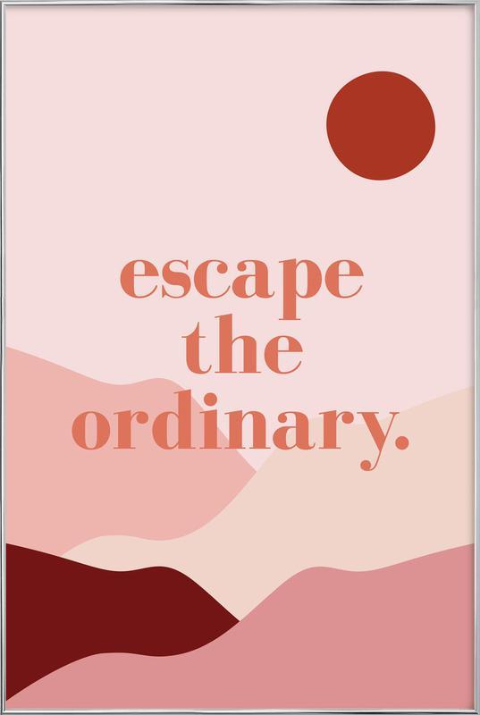 Escape the Ordinary Poster in Aluminium Frame