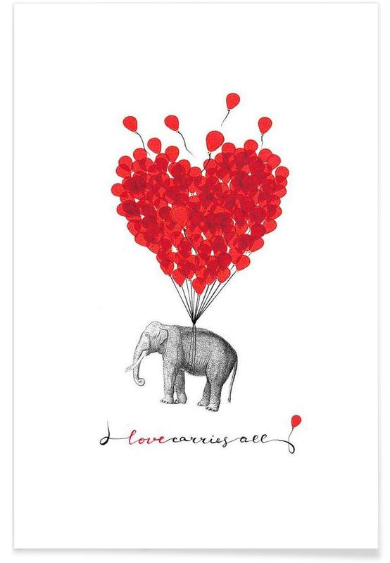 Love carries all - elephant Poster