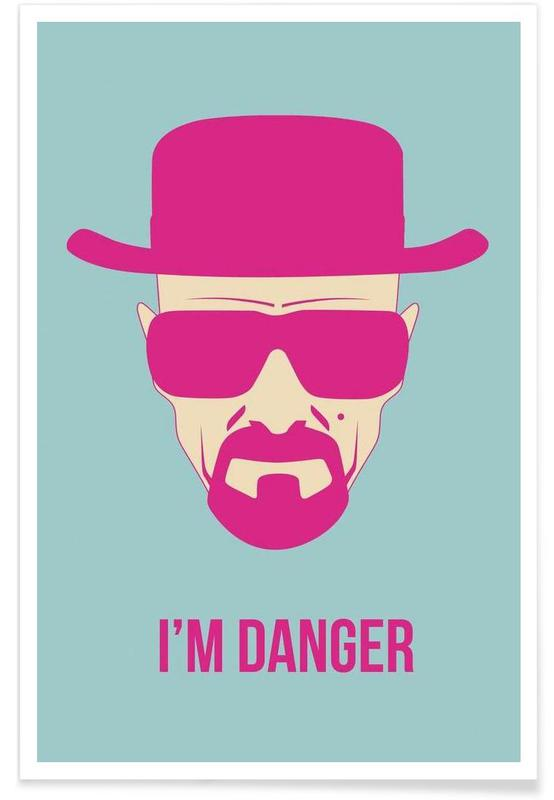 I'm Danger Poster 2 -Poster