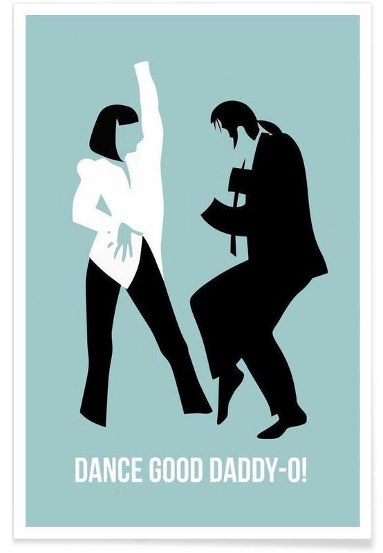 Dance Good Poster 1 Poster