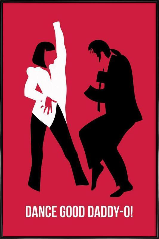 Dance Good Poster 2 Framed Poster